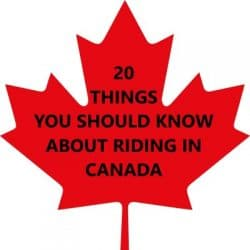20 Things You Should Know about Riding in Canada